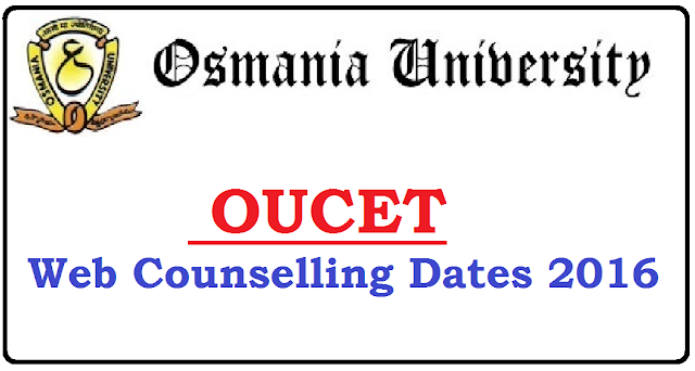 OUCET Counselling Dates 2016|osmania PGCET Web counselling dates 2016|Notification for Online Registration-Cum-Web Options| OUCET Web Options 2016/2016/06/oucet-web-counselling-dates-2016.html