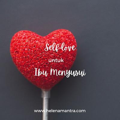 self love ibu menyusui