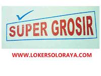 Lowongan Kerja Solo di Toko Super Grosir Sales Kelilingan (Area Solo-Jogja)