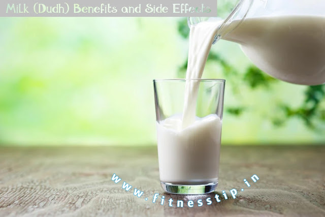Milk (Dudh) Benefits and Side Effects