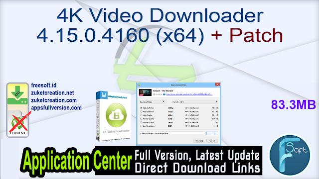 4K Video Downloader 4.15.0.4160 (x64) + Patch