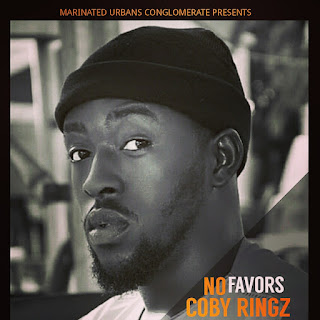 """Coby Ringz - """"No Favors"""""""