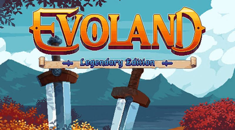 evoland-legendary-edition