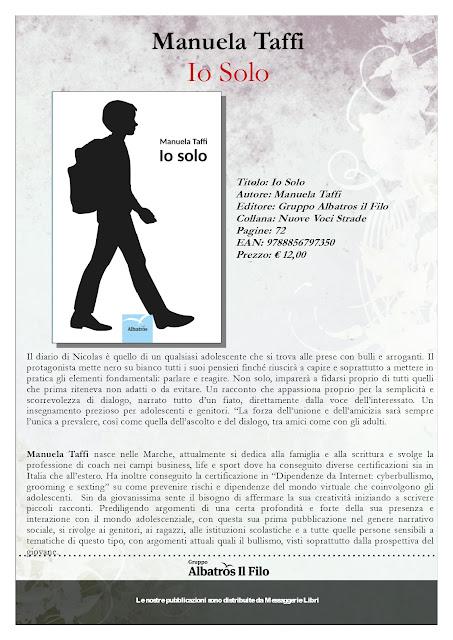 manuela taffi io solo libro sul bullismo libri per scuole letture adolescenti genitori gruppo albatros il filo editore