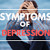 Symptoms of Depression | All about Depression