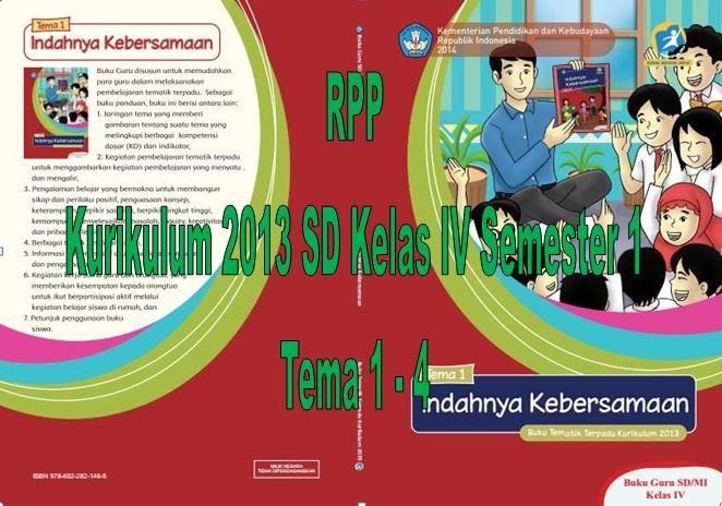 Download RPP Kurikulum 2013 SD Kelas IV Semester 1 Tema 1 - 4 Format Microsoft Word