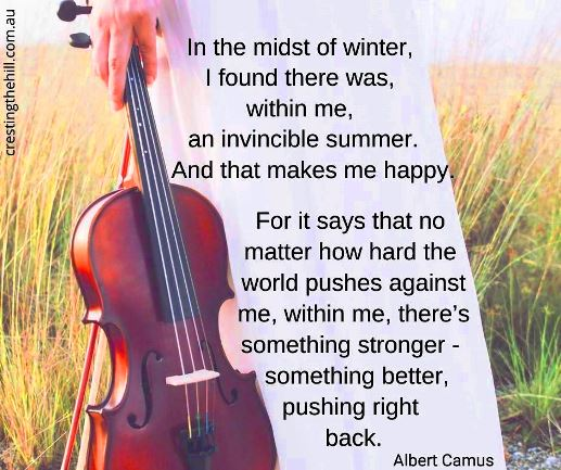 In the midst of Winter I found there was within me an invincible Summer - Albert Camus #lifequote