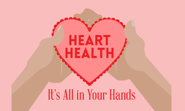 Image: Heart Health It's All In Your Hands