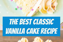 The BEST Classic Vanilla Cake Recipe #vanilla #cake #vanillacake #weddingcake #birthdaycake