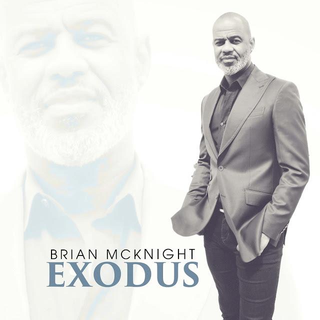 """BRIAN MCKNIGHT Announces The Release of His 20th Studio Album """"EXODUS"""""""