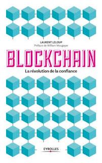 BLOCKCHAIN - La Révolution de la Confiance (Editions Eyrolles)