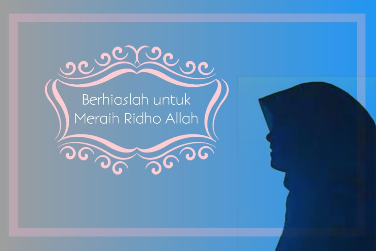 Jangan Asal Cantik, Berhiaslah Agar Allah Meridhoimu
