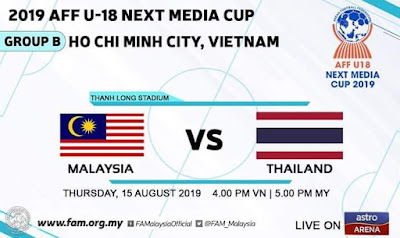 Live Streaming Malaysia vs Thailand AFF B-18 15.8.2019