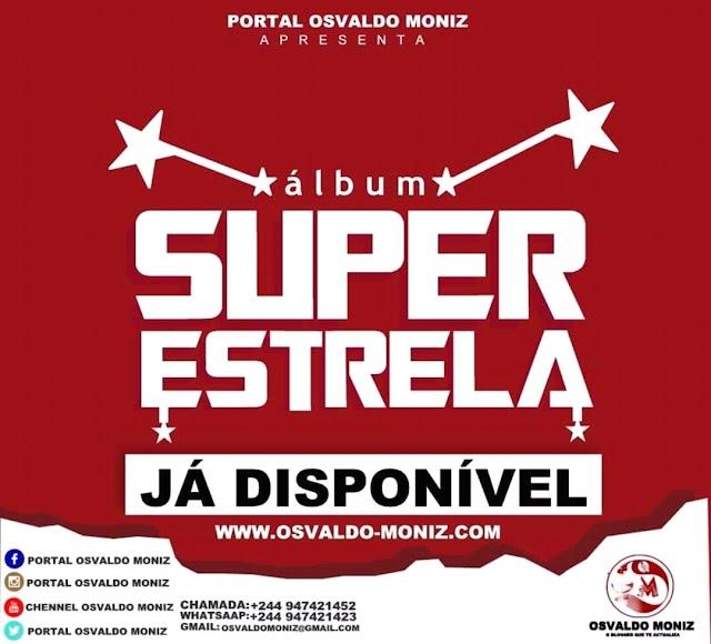 Portal Osvaldo Moniz - Álbum Super Estrela (Variada)