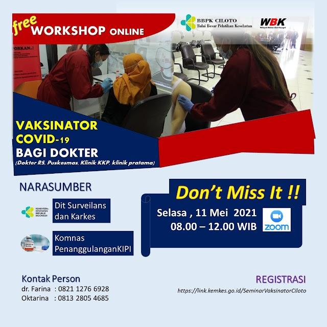 (FREE Workshop Online) Vaksinator COVID-19 Bagi Dokter