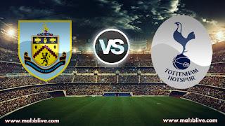 مشاهدة مباراة توتنهام وبيرنلي Burnley Vs Tottenham hotspur بث مباشر بتاريخ 23-12-2017 الدوري الانجليزي