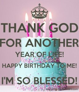 How Can I Appreciate God on My Birthday
