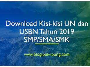 DOWNLOAD KISI KISI UN DAN USBN TAHUN 2019 SMP SMA SMK