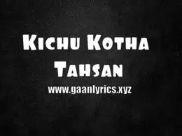Tahsan Kichu Kotha