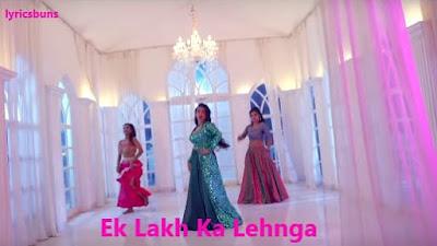 Ek Lakh Ka Lehnga Lyrics