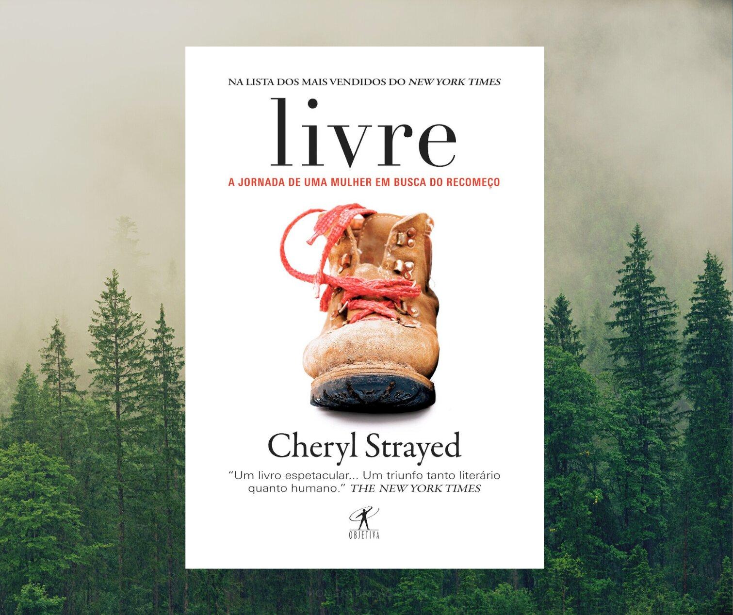 Resenha: Livre, de Cheryl Strayed