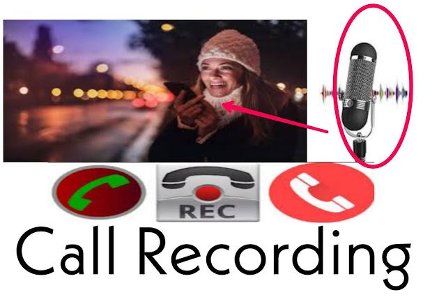 Call Recording कैसे Enable करें।हम अपने फ़ोन में call recording कैसे करें :