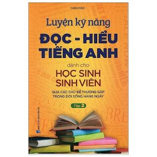 Luyện Kỹ Năng Đọc - Hiểu Tiếng Anh Dành Cho Học Sinh Sinh Viên ebook AWZ3EPUBPDFPRCMOBI