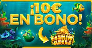 Paston 10€ en bono Slot Fishin 23-29 agosto 21