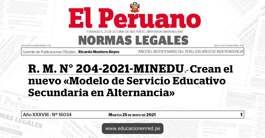 R. M. N° 204-2021-MINEDU.- Crean el nuevo «Modelo de Servicio Educativo Secundaria en Alternancia»
