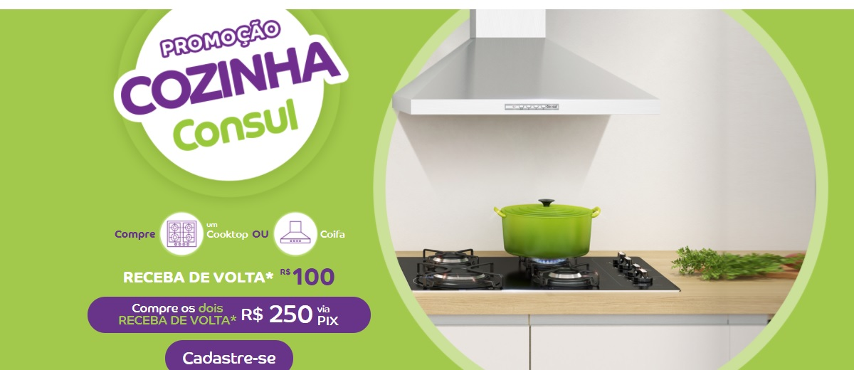 Promoção Cozinha Consul Valor R$ 250 de Volta Cadastrar Dinheiro de Volta Abril 2021