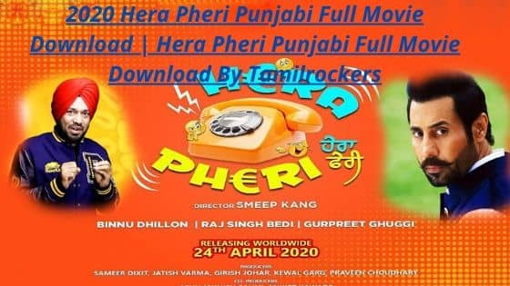 2020 Hera Pheri Punjabi Full Movie Download | Hera Pheri Punjabi Full Movie Download By Tamilrockers