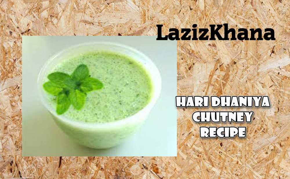 Lakhnavi Hari Dhaniya Chutney Recipe in Roman English - Lakhnavi Hari Dhaniya Chutney ka Tarika in Hindi / Urdu