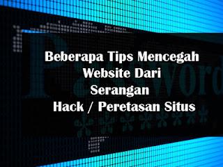 Beberapa Tips Mencegah Website Dari Serangan  Hack / Peretasan Situs