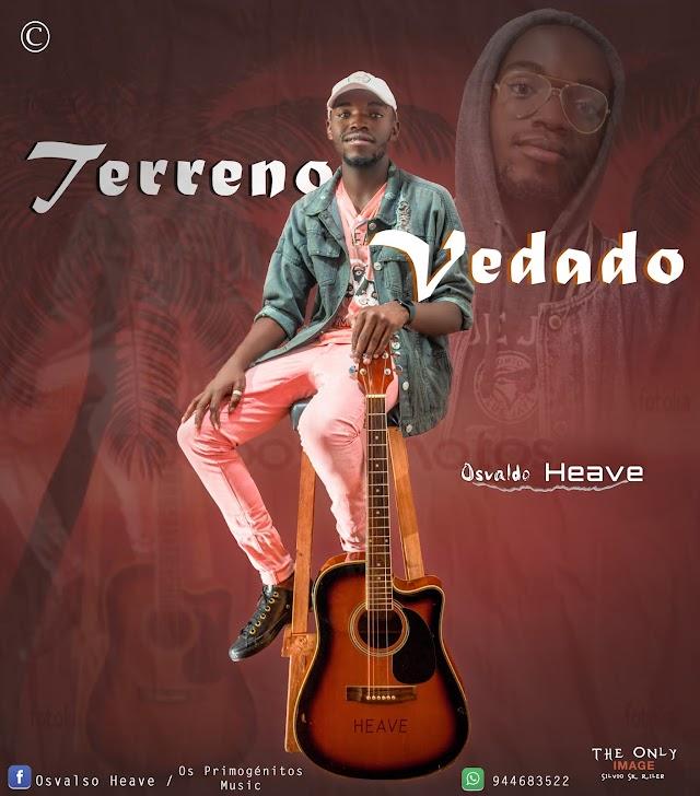 Osvaldo Heave-Terreno Vedado-Official prodby: Global Record