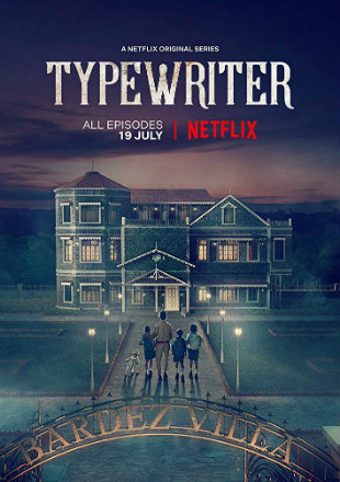 Typewriter 2019 Complete S01 HDRip 720p Dual Audio In Hindi English