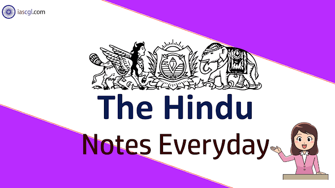 The Hindu Notes - 8th November 2018 - Read Important Issues
