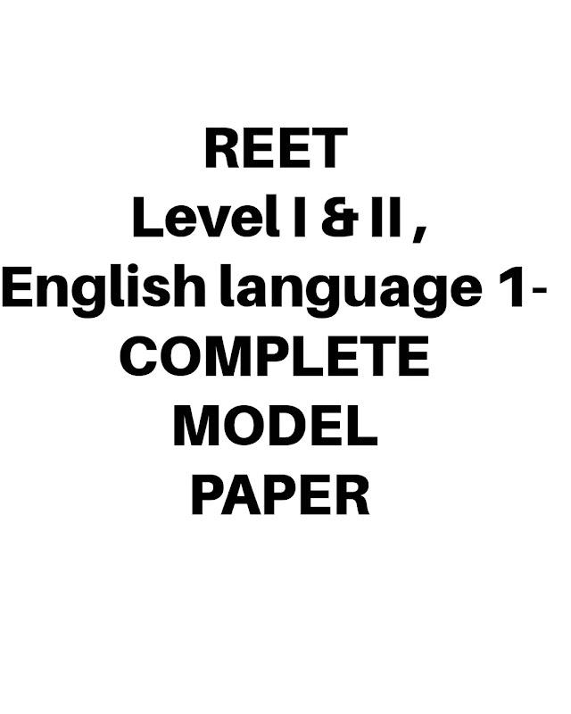 REET Level I & II , English language 1- COMPLETE MODEL PAPER