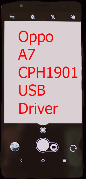 Oppo A7 CPH1901 USB Driver Download