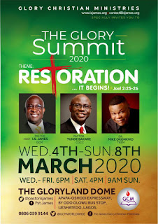 Pastor Tunde Bakare, Dr Iruofagha James and Bishop Mike Okonkwo would all be ministering at The Glory Summit 2020 4th-8th March 2020