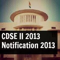 CDSE II 2013 Notification 2013 UPSC