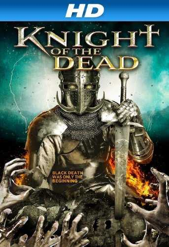 Knight of the Dead 2013 Dual Audio Hindi Full Movie Download