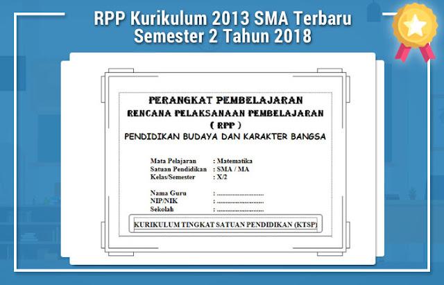 RPP Kurikulum 2013 SMA Terbaru Semester 2 Tahun 2018