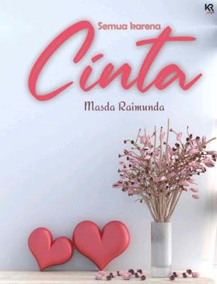 Novel Semua Karena Cinta Karya Masda Raimunda PDF