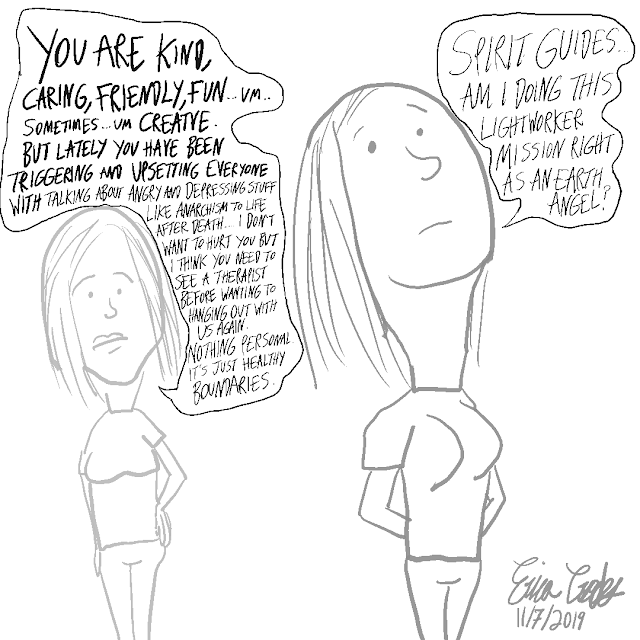 INFP Lightworker Earth Angel Mission - Erica Crooks Comics 2019  #infp #infps #lightworker #lightworkers #empath #empaths #earthangel #earthangel #spirit #spiritualanarchy #spiritualanarchist #spiritualanarchism #infpproblems #spirituality #spirit #twinflame #twinflames #intuitive #intuition #ericacrookscomics #ericacrookscomics2019 #officialericcrooks #spiritguides #ericacrooks #cartoon #cartoons #webcomic #webcomics #comic #comics  And for more content from Erica Crooks - Hilarious puppet and cartoon dark comedy , parodies , satire , slapstick humor for adults- Personality Type Science , mostly INFP* LGBTQ+ activism ( Especially Transgender Lesbians )* Empath : Twin Flames , Lightworker , Heyoka , Old Soul , Indigo / Crystal , Starseeds * New Age / New Thought Spirituality From Law of Attraction to 5D Earth* Libertarian Socialist Anarchism ( Cultural / Pacifism ) * Pop Culture Reviews / Comic Con / Puppets and Cartoon Animation* AND MORE FOR MORE visit The Official Erica Crooks Websites : Personal Website : ericacrooks.weebly.com Official Website for The Erica Crooks Show : officialericcrooks.weebly.com Also Like , Subscribe , Notification Bell thingy , etc Facebook: http://facebook.com/officialericcrooks YouTube : http://youtube.com/user/officialericcrooks Instagram : http://Instagram.com/officialericcrooks/ Tumblr : https://officialericcrooks.tumblr.com/ Blogger : http://officialericcrooks.blogspot.com/ WordPress: https://officialericcrooks.wordpress.com Deviant Art : https://www.deviantart.com/officialericcrooks Dailymotion : http://www.dailymotion.com/user/officialericcrooks1 Vimeo: https://vimeo.com/officialericcrooks Newgrounds: http://officialericcrooks.newgrounds.com Pinterest: https://www.pinterest.com/officialec1/ Twitter: http://twitter.com/crooks_erica