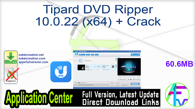 Tipard DVD Ripper 10.0.22 (x64) + Crack
