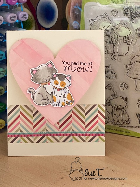 You had me at meow by Sue T. features Newton's Sweetheart by Newton's Nook Designs; #newtonsnook, #inkypaws, #valentinescard, #cardmaking