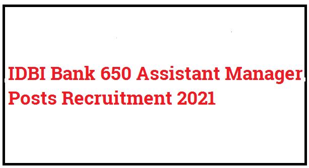IDBI Bank Assistant Manager Bharti 2021