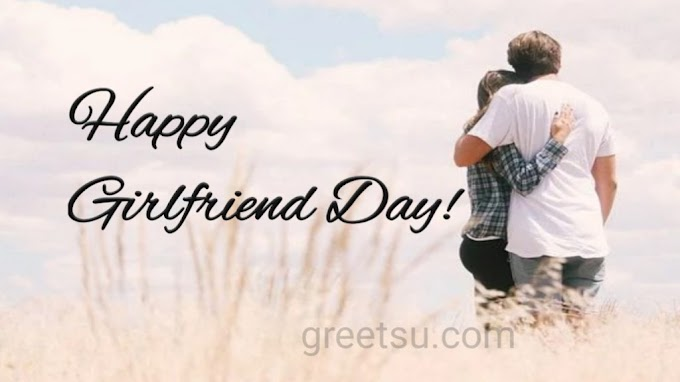 national girlfriend day || top 10 || best wishes with images 2020
