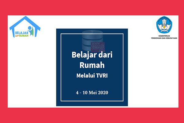 Apa Jawaban dan Soal Program Belajar Dari Rumah di TVRI Minggu Keempat (4 - 10 Mei)? Rangkuman Jadwal dan Panduan BDR Minggu 4