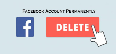 Facebook Account Permanently – Facebook Account Delete